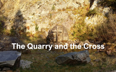 The Quarry and the Cross